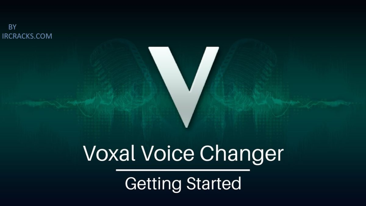 VOXAL VOICE CHANGER 2020 FREE DOWNLOAD FOR WINDOWS